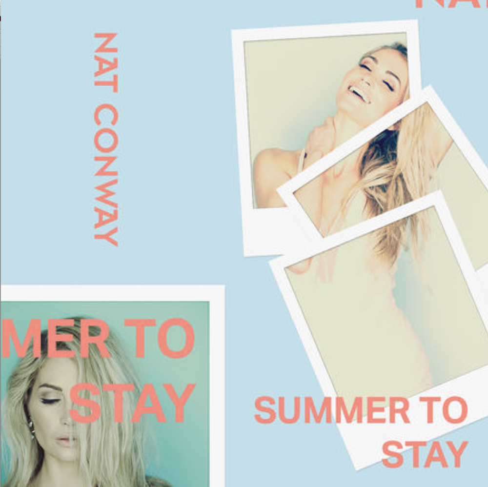 Summer to Stay - Nat Conway - Co-writer, ProducerReleased as a single by Sony Music Australia