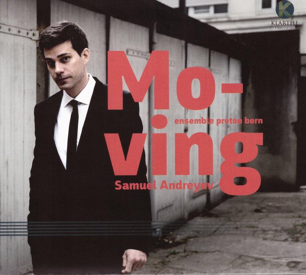 Moving – Samuel Andreyev & ensemble proton bern  • à propos du concert de la semaine dernière – Samuel Andreyev° • la pendule du profil – Samuel Andreyev°    ORDER
