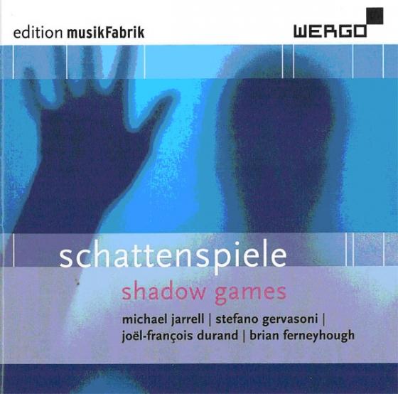 schattenspiele – Ensemble Musikfabrik  • Far Niente – Stefano  Gervasoni °   ORDER