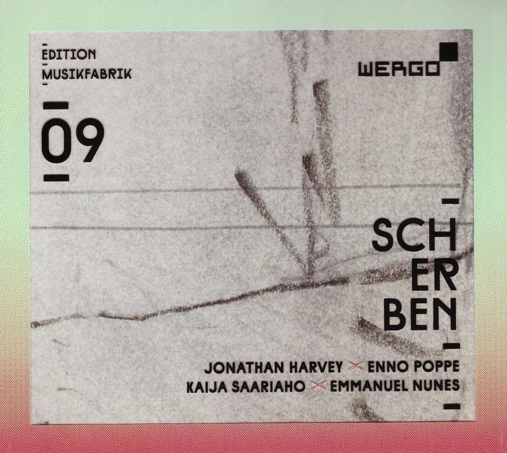 Scherben – Ensemble Musikfabrik  • Chessed – Emmanuel Nunes • Scherben [Zürcher Fassung] – Enno Poppe°    ORDER
