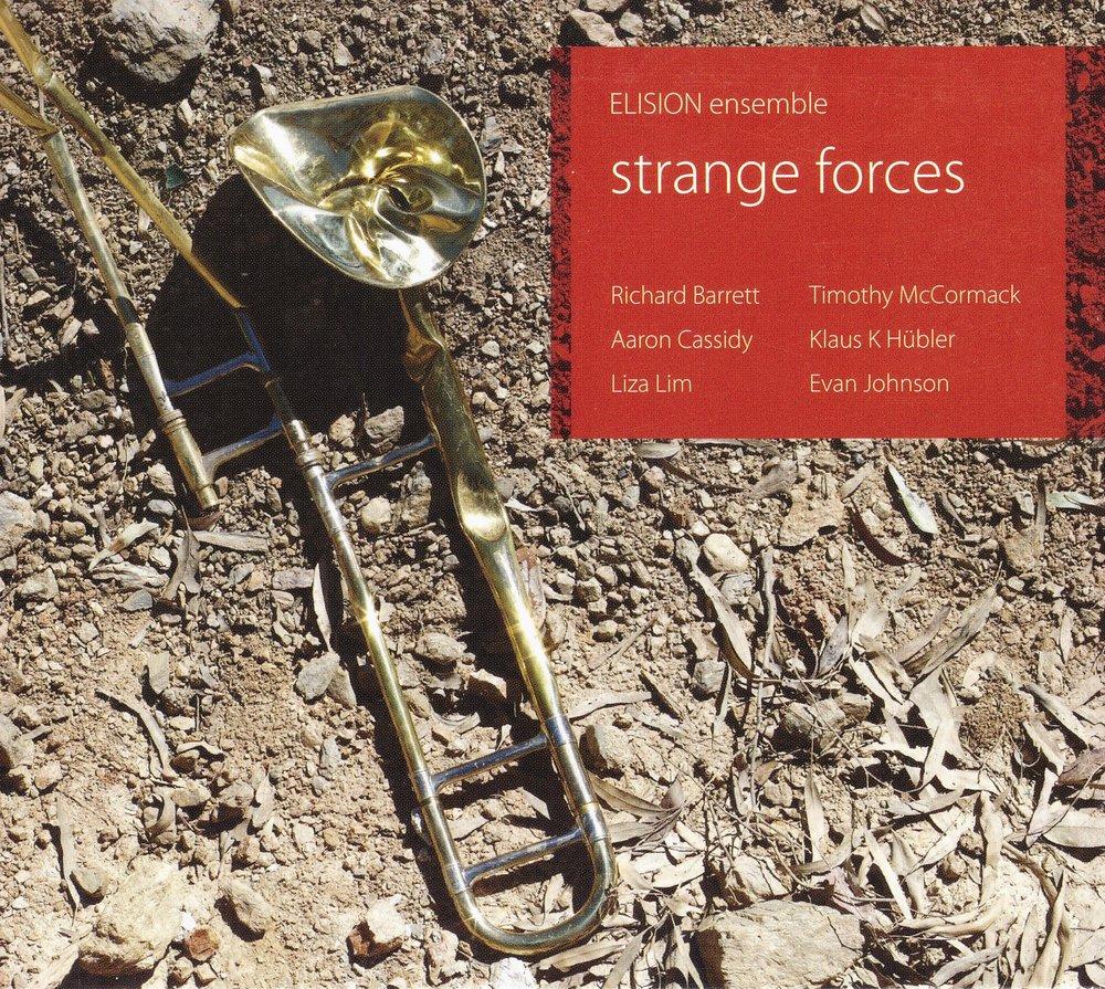 strange forces – ELISION Ensemble  • disfix – Timothy  McCormack °    ORDER