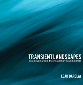 Transient Landscapes – Leah Barclay  • Confluence – Leah  Barclay  °    ORDER