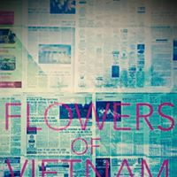 FLOWERS OF VIETNAM | DETROIT