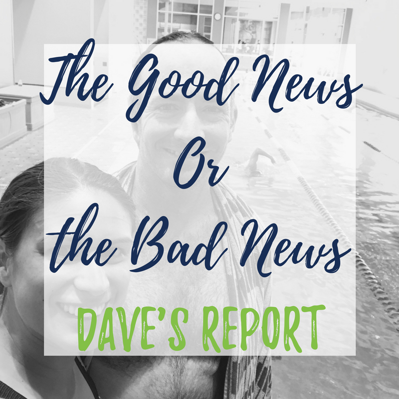 The Good News Or the Bad News Daves Report.png