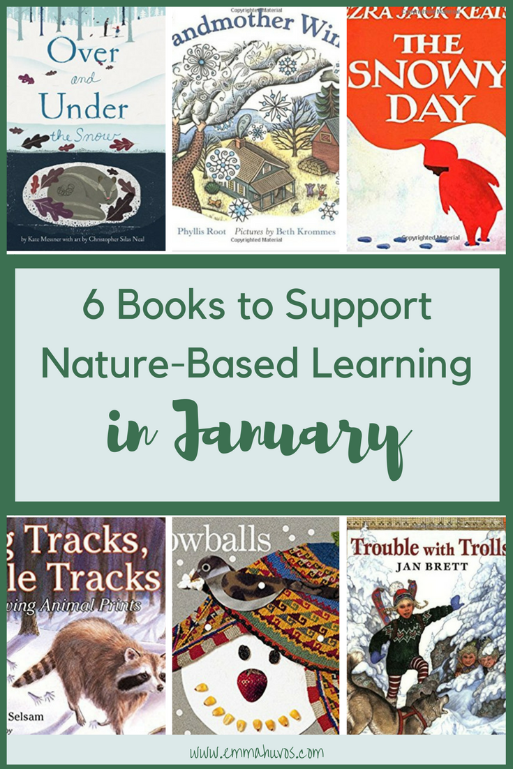 6 Books to Support Nature Based Learning in January