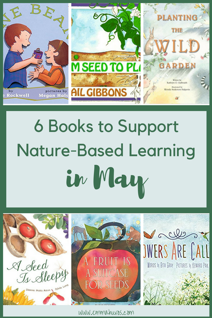 6 Picture Books to Support Nature-Based Learning in May