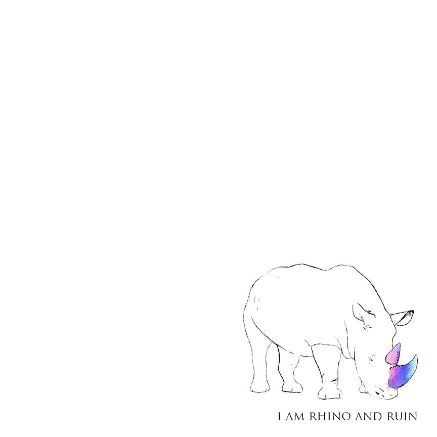 i am rhino and ruin EP
