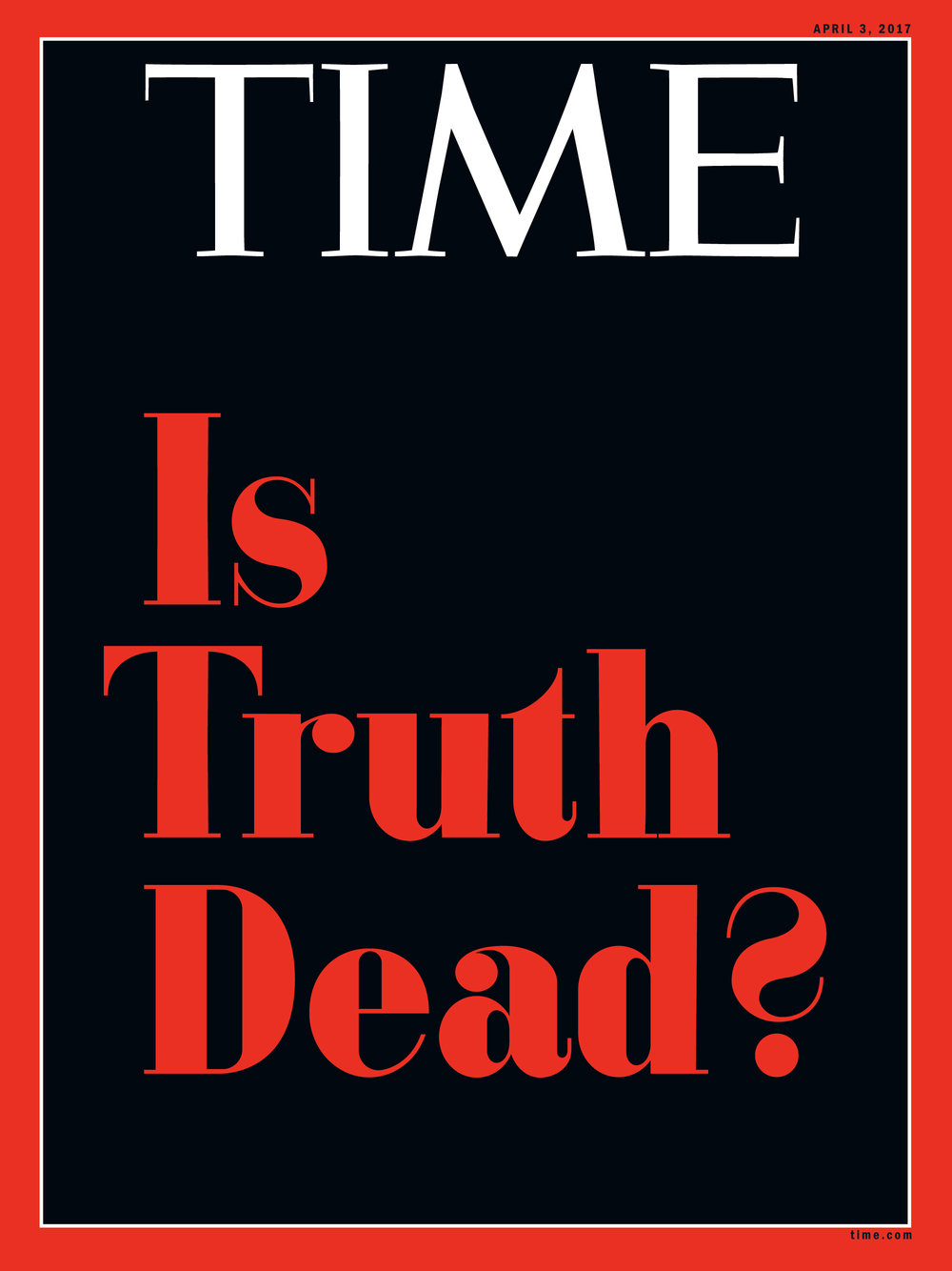 "Typography recreated to match style of TIME's 1951 cover ""Is God Dead?""   Read the Behind the Cover"