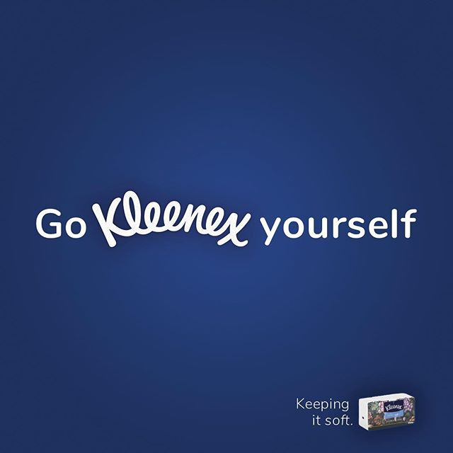 Keep it soft @kleenex #advertising #print #miamiadschool #communication #dirtymouth