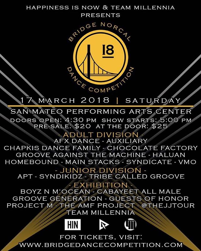 OFFICIAL BRIDGE NORCAL LINEUP ______________________________________________________ 17 March 2018 | Saturday | San Mateo . Purchase tickets —  www.bridgedancecompetition.com ________________________ Competing: @afxdance @auxiliary_dance @chapkisdance @chocolatefactorydance @grooveagainstthemachine @haluanhiphop @main_stacks @syndicatedance @vmodance | Jrs: @tribecalledgroove @syndicatedance •APT Exhibition: @boyznmocean @groovegenerationco @guestsofhonor @projectmsf @thejjtour @teammillennia •the AMF Project