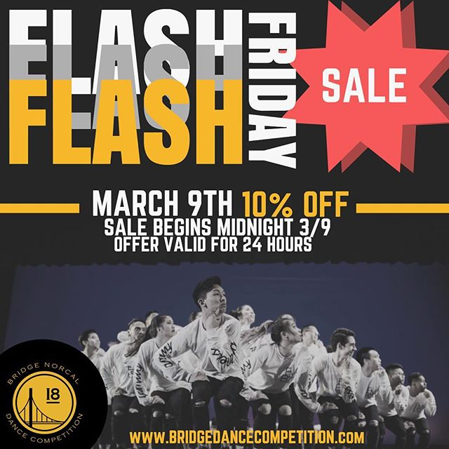 FLASH FRIDAY SALE 💥 10% OFF BRIDGE NORCAL TICKETS FOR TODAY ONLY!!! ______________________________________________________ —  bridgedancecompetition.com