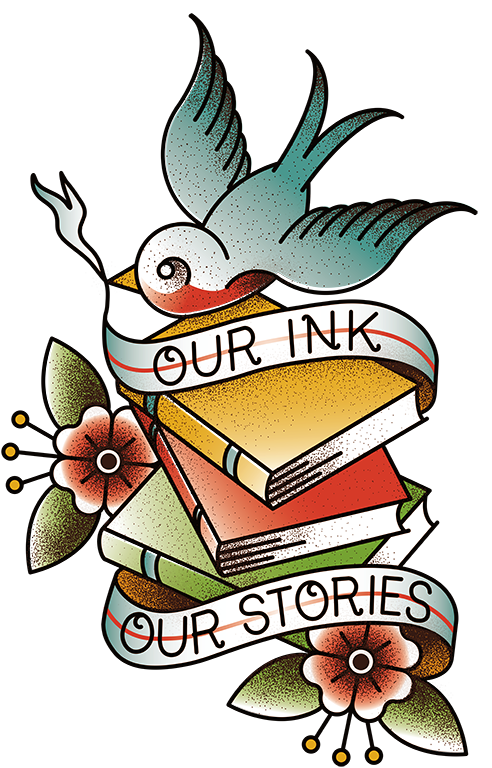 Our Ink, Our Stories.