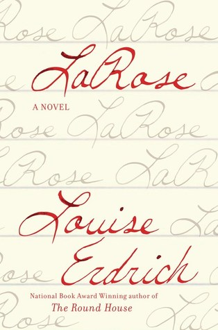 LaRose  - By Louise Erdrich