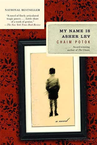 My Name is Asher Lev - By Chaim Potok