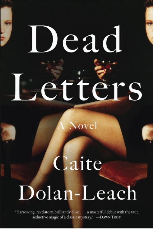 Dead Letters - Caite Dolan-Leach