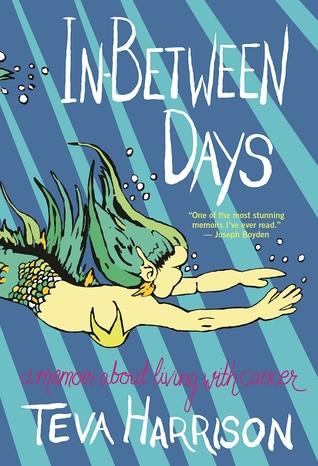 In-Between Days - Teva Harrison