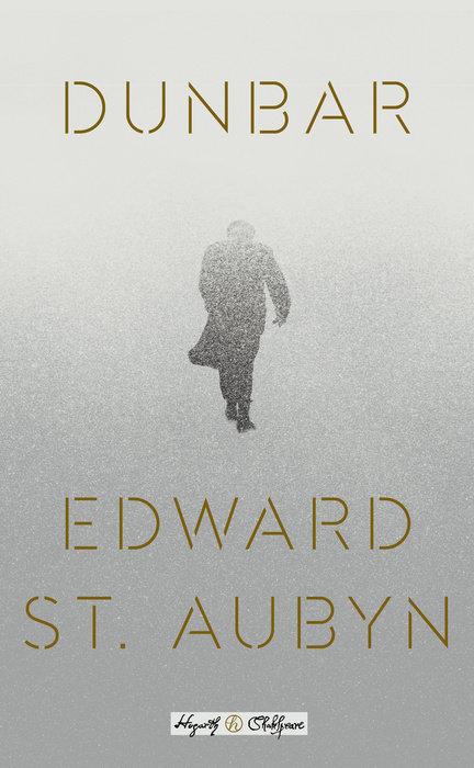 Dunbar - By Edward St. Aubyn