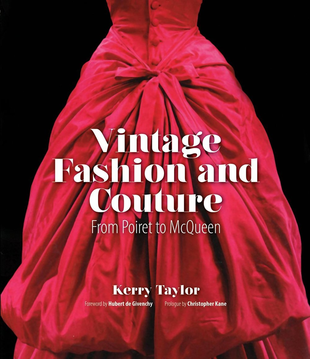 Vintage fashion and couture - By Anne Mozley Moyal