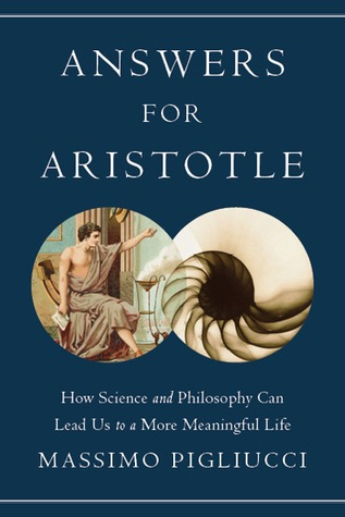 Answers for aristotle  - By Massimo Pigliucci