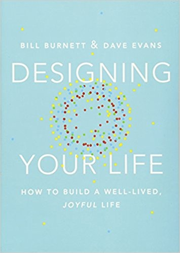 Designing Your Life by Bill Burnett & Dave Evans  - In this book, Bill Burnett and Dave Evans show us how design thinking can help us create a life that is both meaningful and fulfilling, regardless of who or where we are, what we do or have done for a living, or how young or old we are. The same design thinking responsible for amazing technology, products, and spaces can be used to design and build your career and your life, a life of fulfillment and joy, constantly creative and productive, one that always holds the possibility of surprise.
