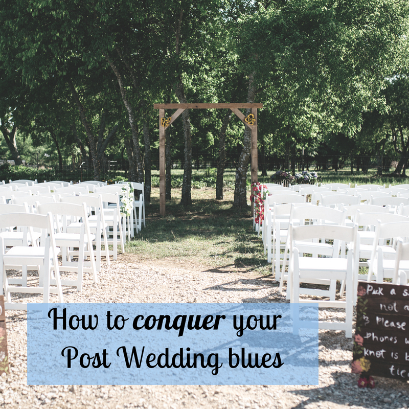 How to Conquer your Post Wedding Blues