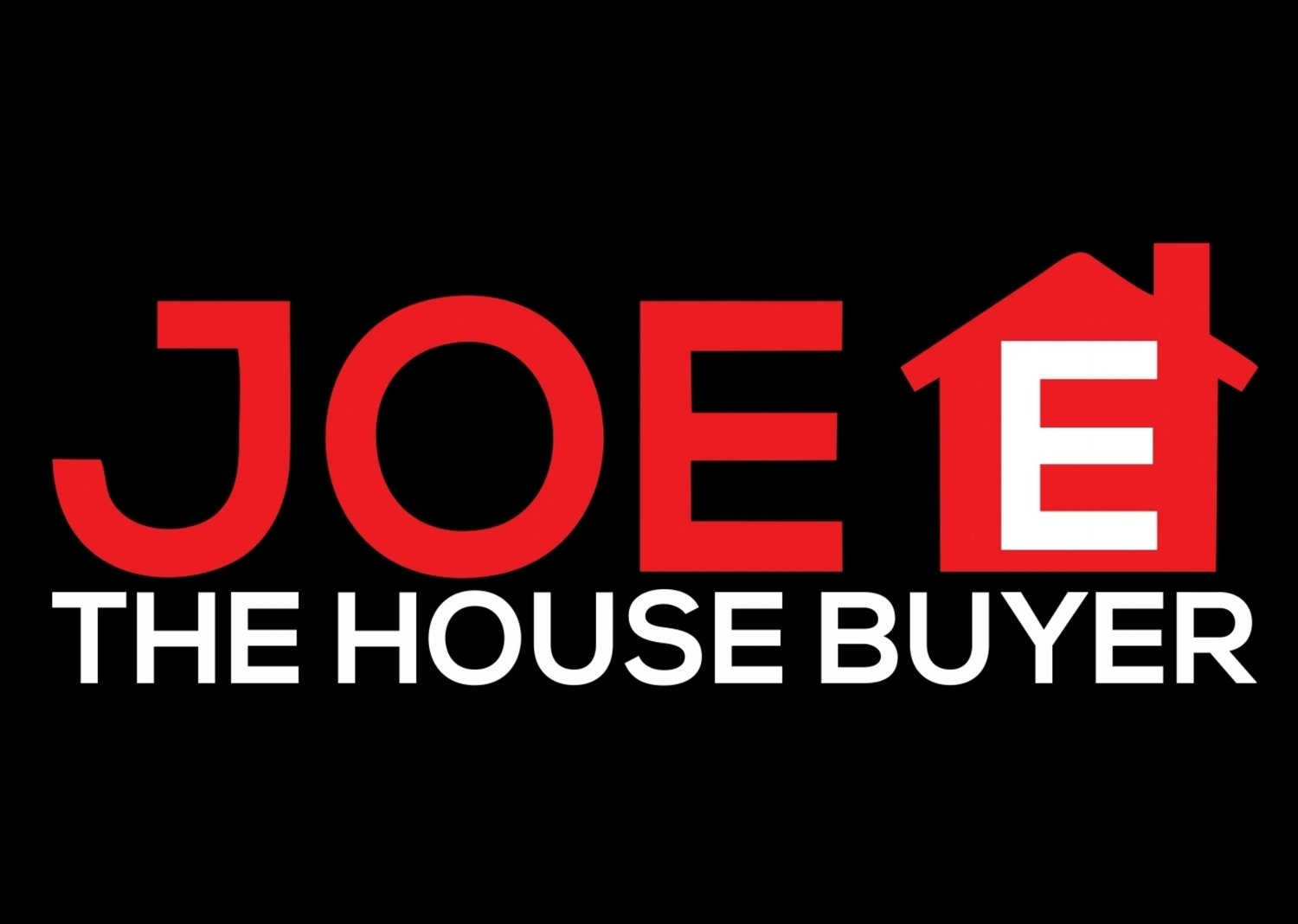 Joe E The House Buyer