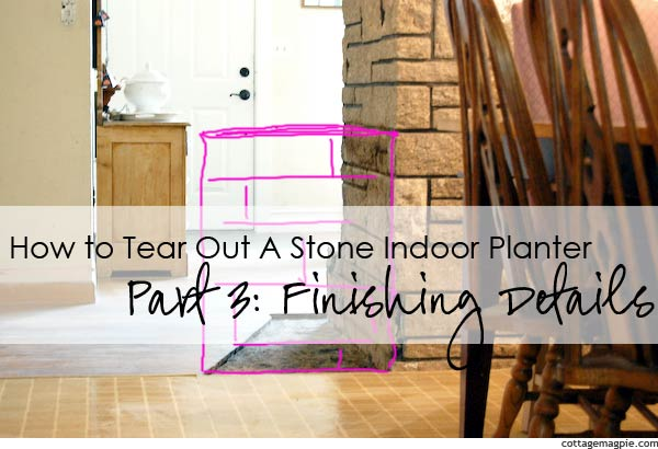 how-to-tear-out-stone-indoor-planter-3.jpg