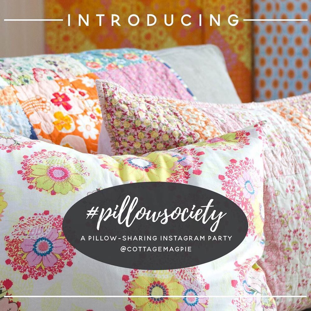 Announcing Pillow Society Instagram Party #pillowsociety - via www.cottagemagpie.com