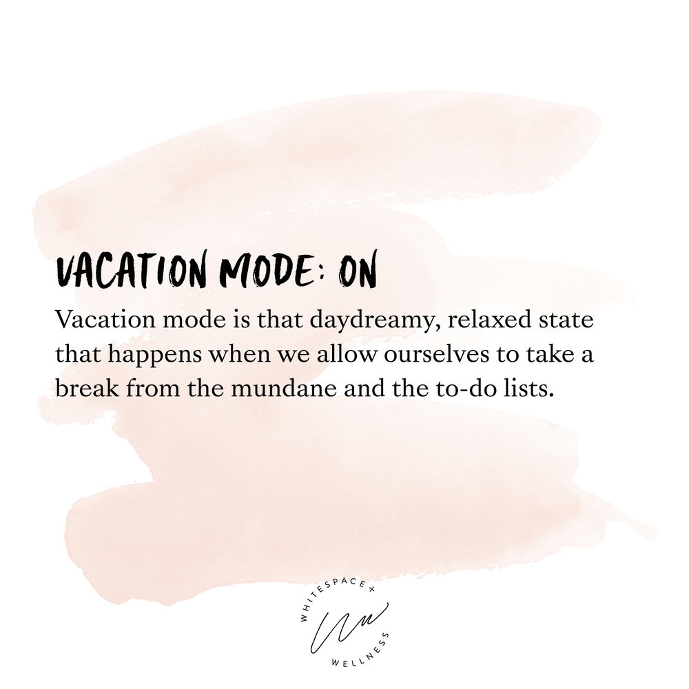 Vacation State of Mind
