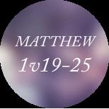Matthew 1v19