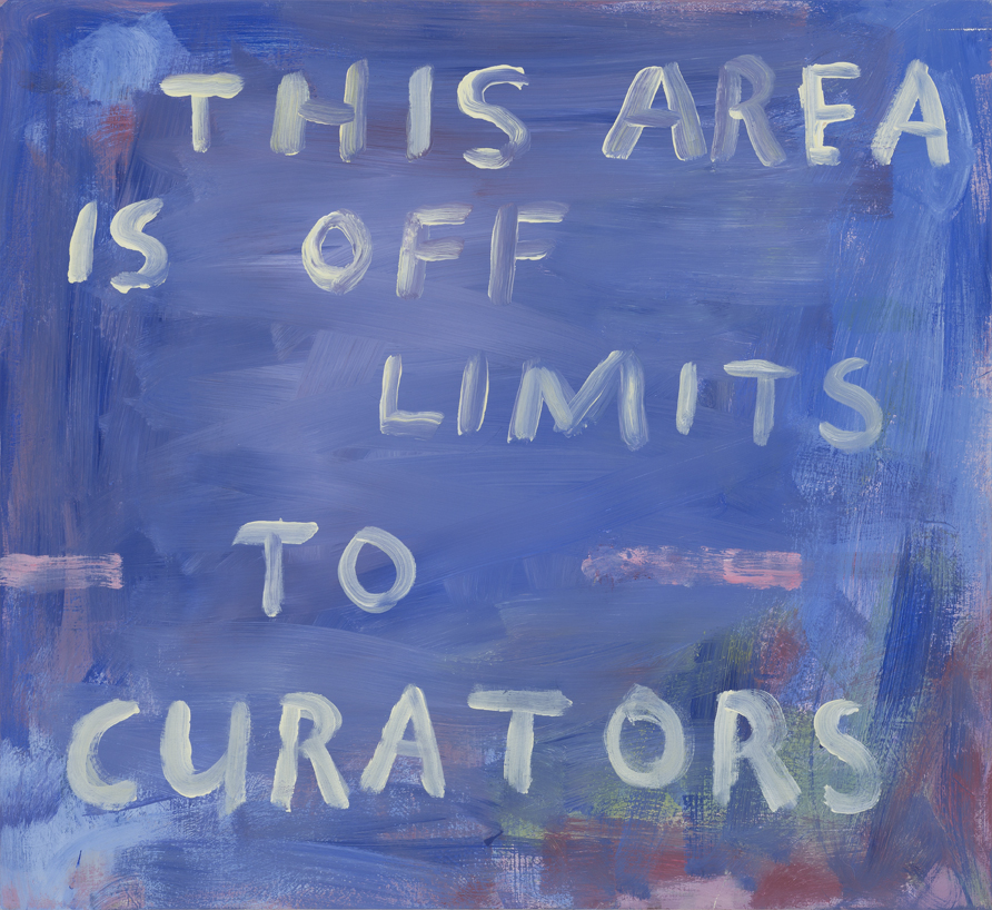 SIMON BLAU  This Area is Off Limits to Curators  2015 acrylic on board  50 × 60 cm