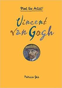 Patricia Gies Meet the Artist Vincent Van Gogh