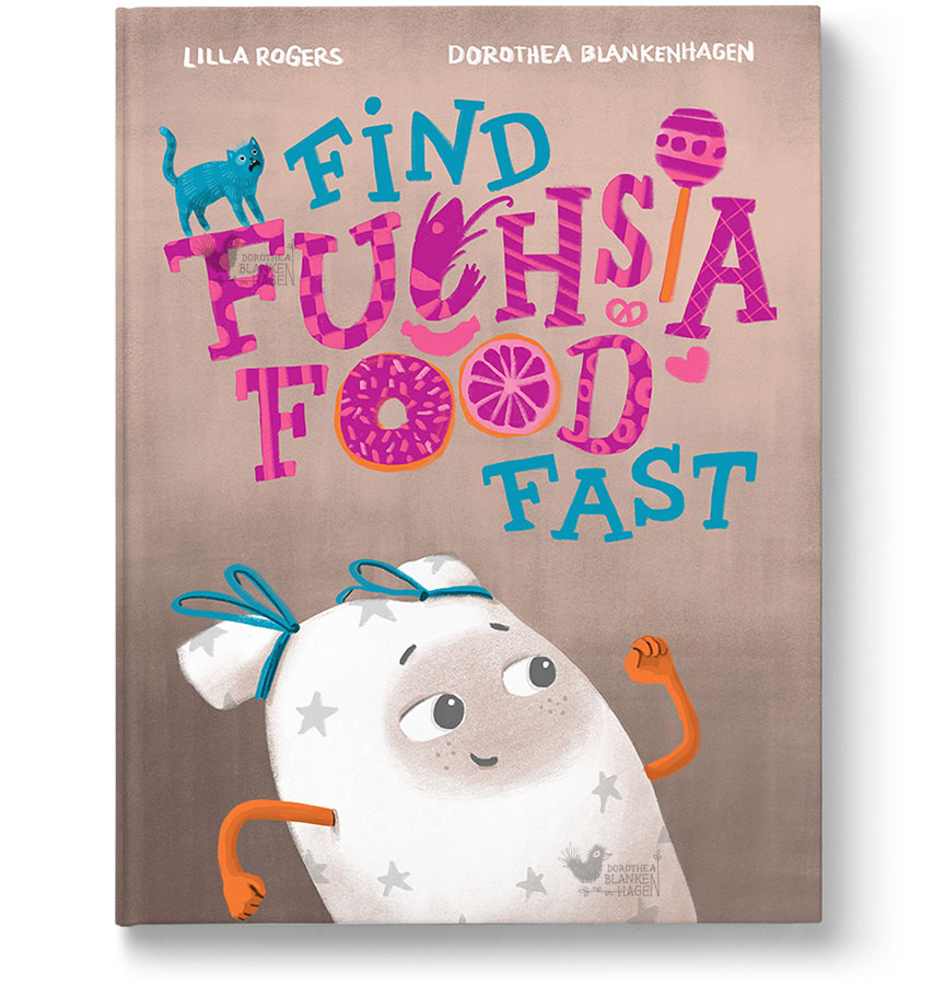 Find Fuchsia Food Fast - This story is about the happy little pillow Buzzy who has to find fuchsia food fast for her friend Figgy.The following illustrations I created at the online class Illustrating Children's Books / Make Art That Sells by Lilla Rogers in November 2018.