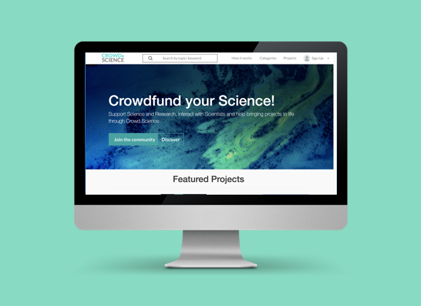 Crowd Science  - Crowd Science is a crowd funding platform that allows scientists to launch a campaign and find people to fund their projects. We designed a solution for scientists to create profiles and build followers which will result in campaign successes