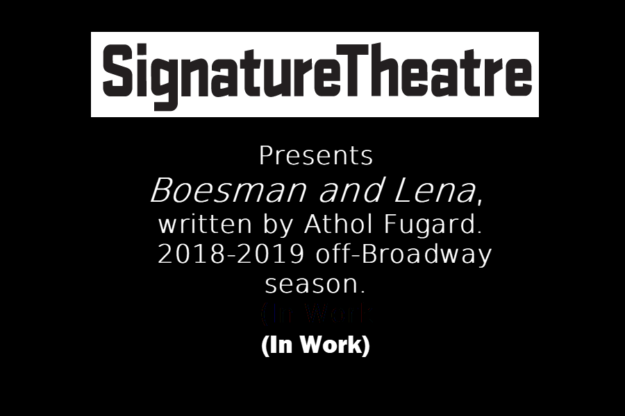 Boesman & Lena  (In Work)