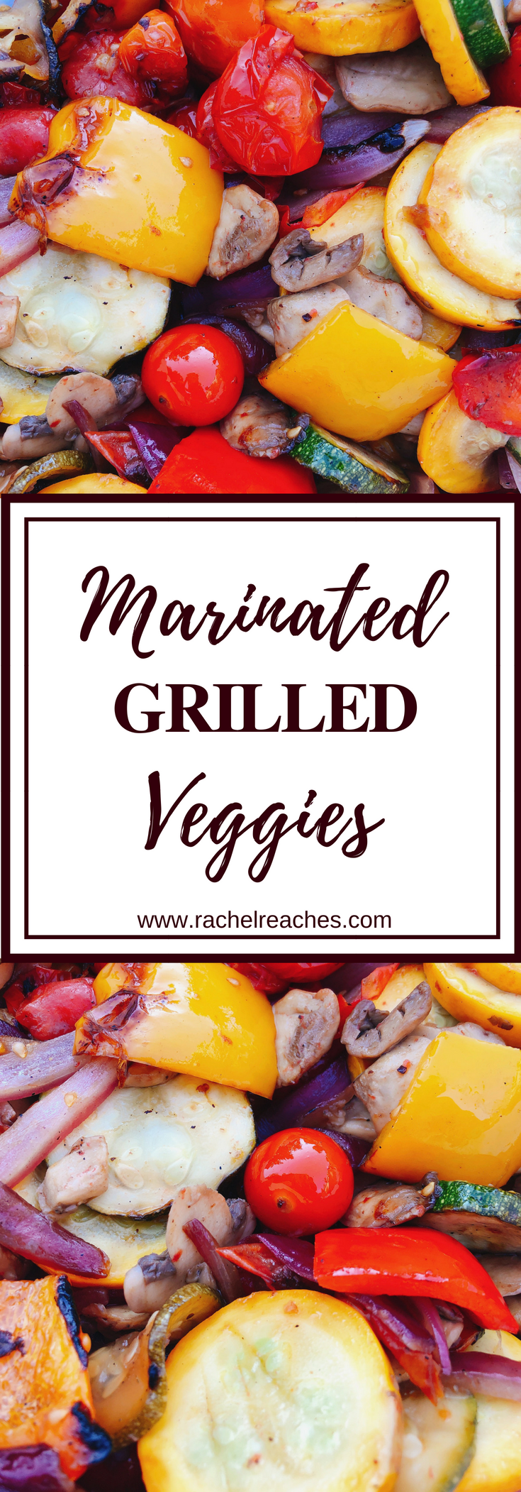 Marinated Grilled Veggies Pin - Healthy Eating.png