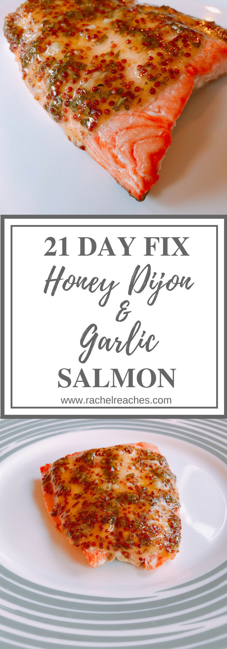 Honey Dijon & Garlic Salmon Pin - 21 Day Fix.png