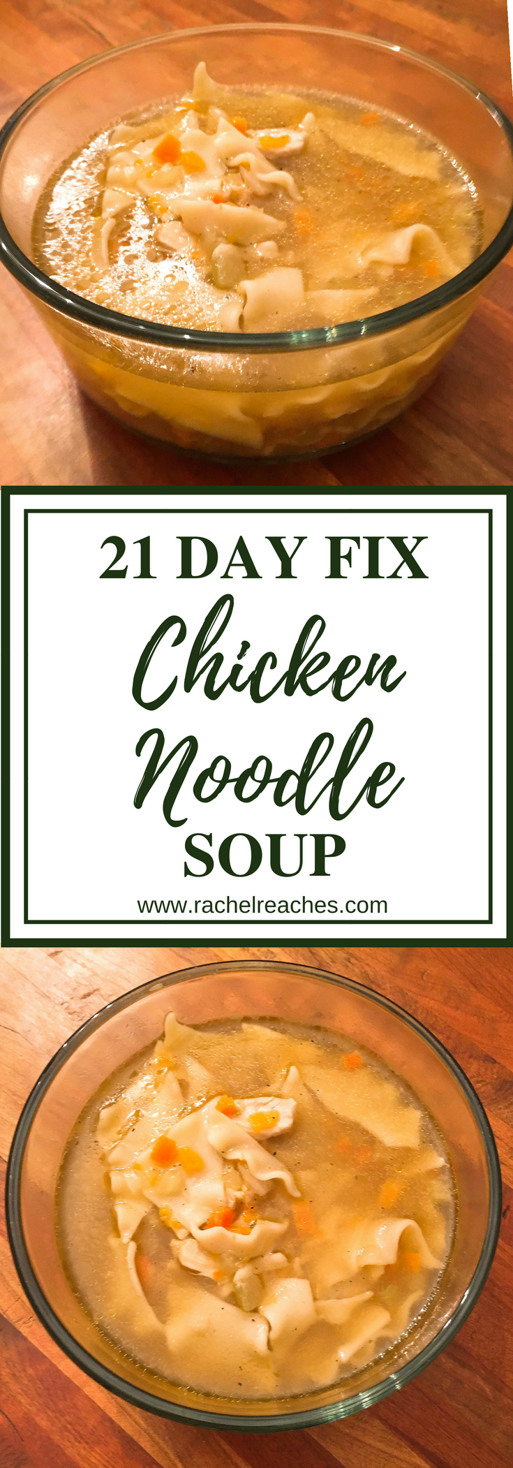Instant Pot Chicken Noodle Soup Pin - 21 Day Fix.png