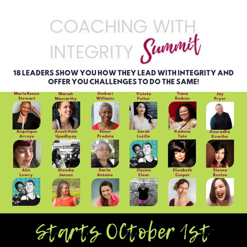 "I'm so excited to be a part of this amazing group of people. What we have in common is that we are all dedicated to doing our work with  integrity.  If you know me you know that ""integrity"" is one of my favorite words. Integrity in the complete sense of being both wholeness  and  acting from a place of internal truth.  This free event starts on October 1st. You can register for it  here ."