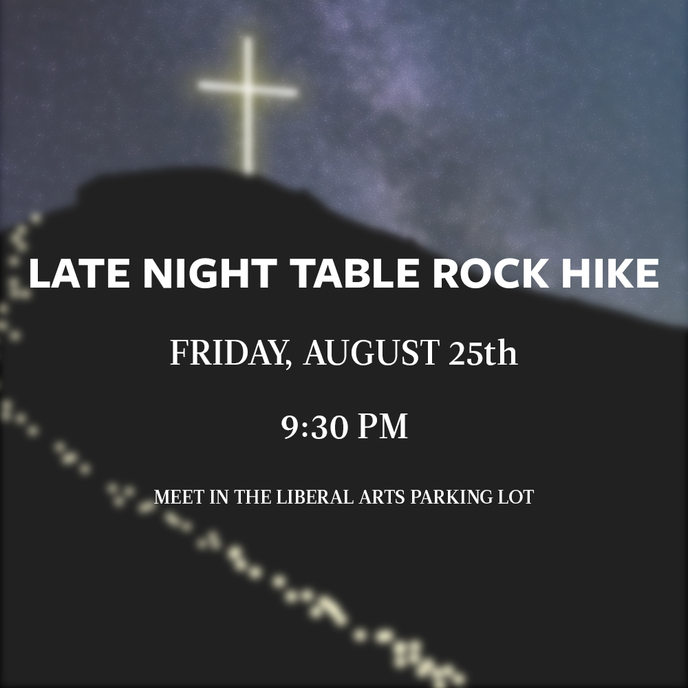 Cru Instagram/Weekly Meeting slide advertisement for our annual Table Rock Night Hike.