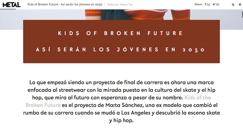METAL MAGAZINE - What started as a final project is now a streetwear brand focused on skateboarding and hip hop, which looks to the future with hope despite its name. Kids of the Broken Future is the project of Marta Sánchez, a former model who changed the course of her career when she moved to Los Angeles and discovered the skate and hip hop scene.