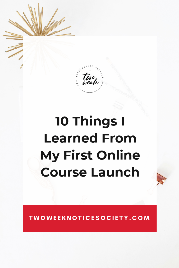 10 Things I Learned From My First Online Course Launch.png