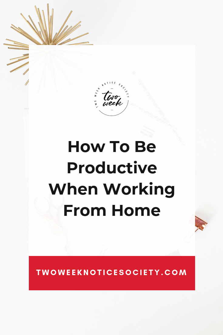 How To Be Productive When Working From Home.png