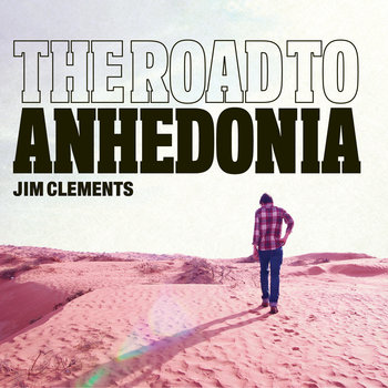 The Road To Anhedonia