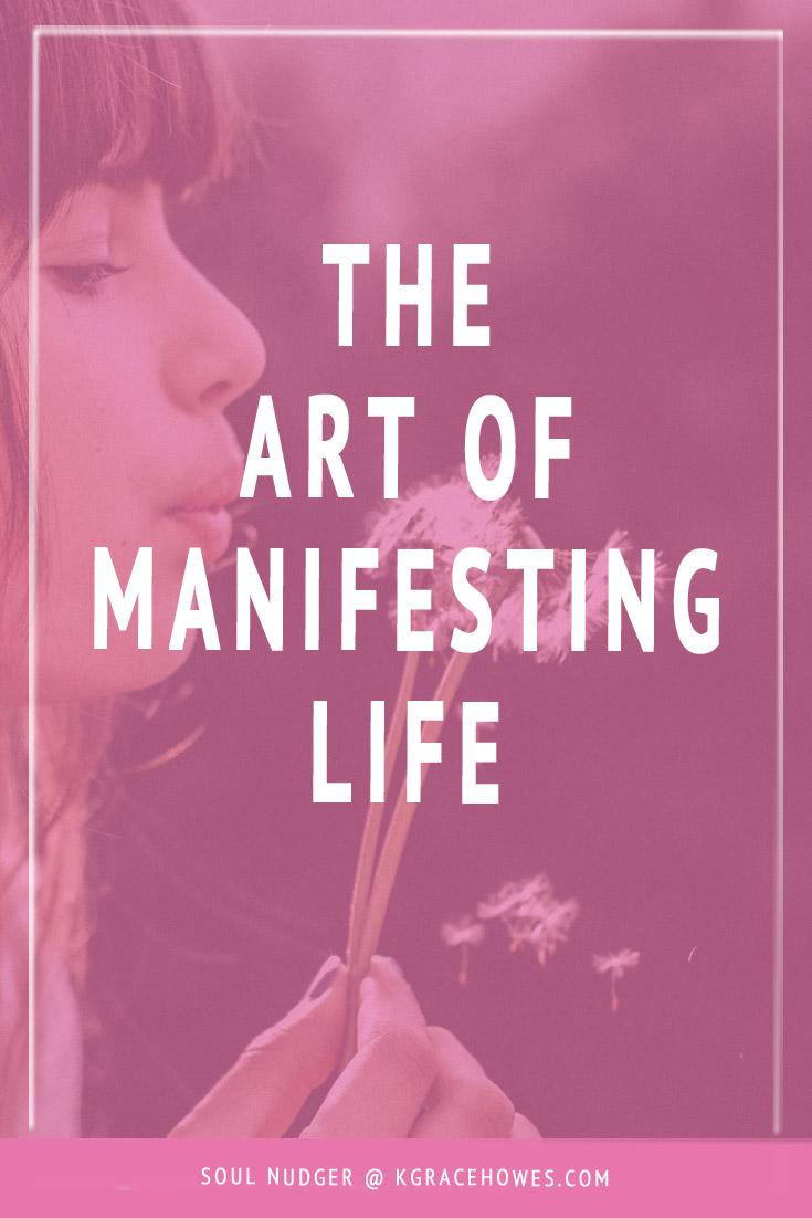 MANIFESTING-LIFE.jpg
