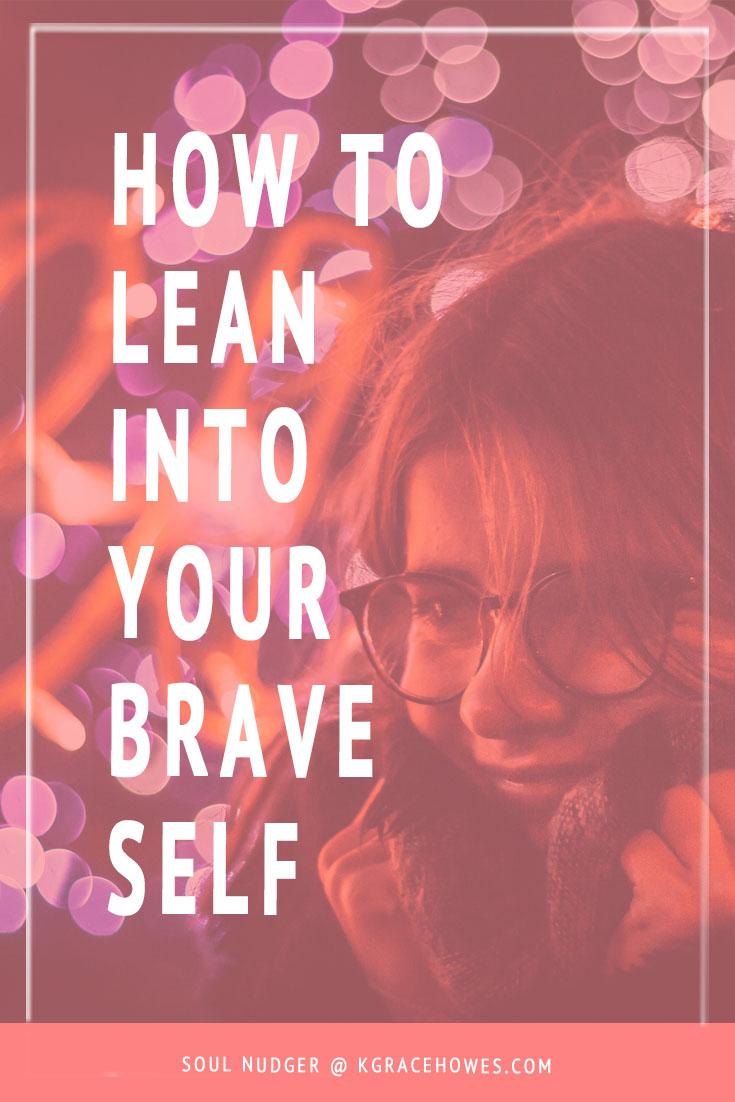 lean into brave.jpg