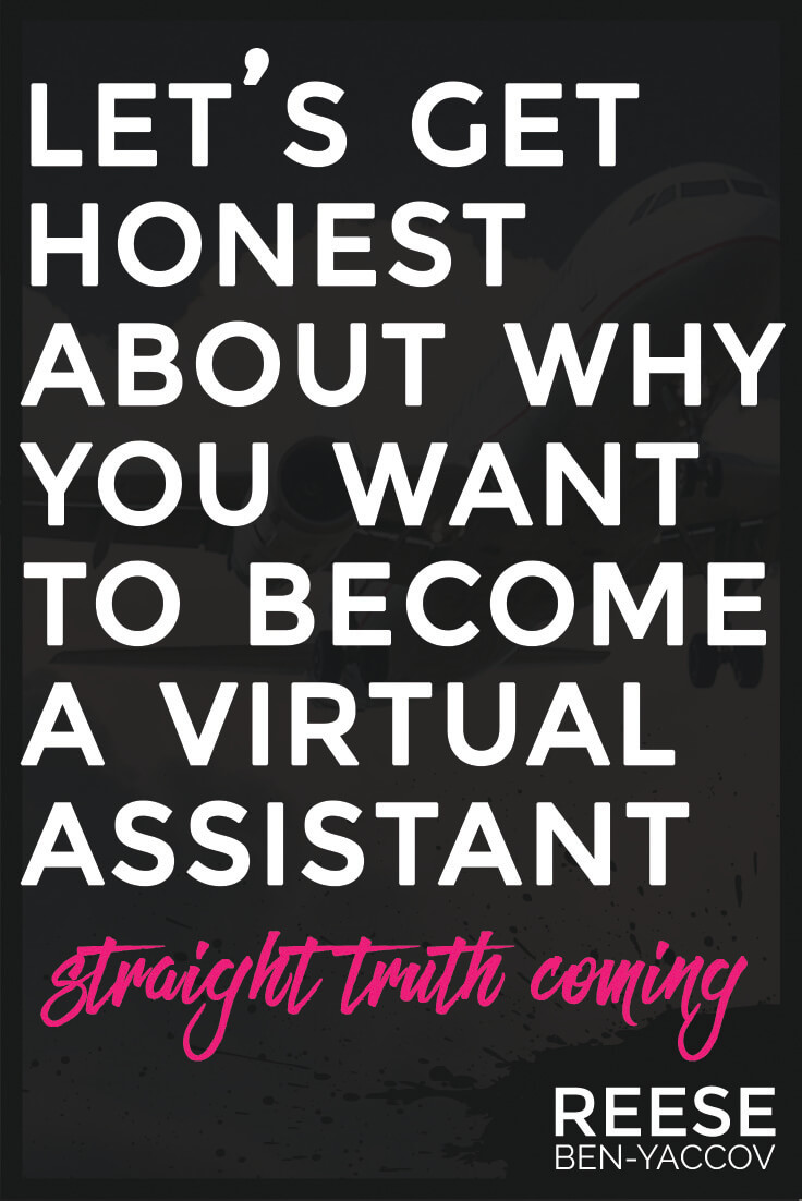 lets-get-honest-about-why-you-want-to-be-a-virtual-assistant