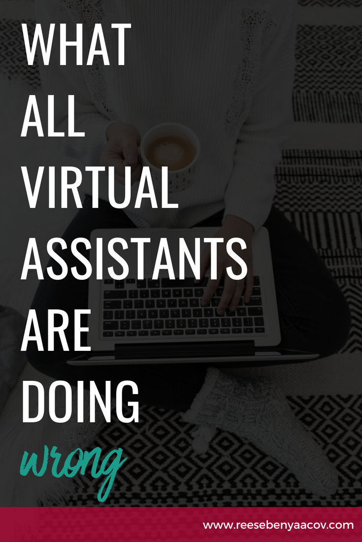 what virtual assistants are doing wrong and how to fix it