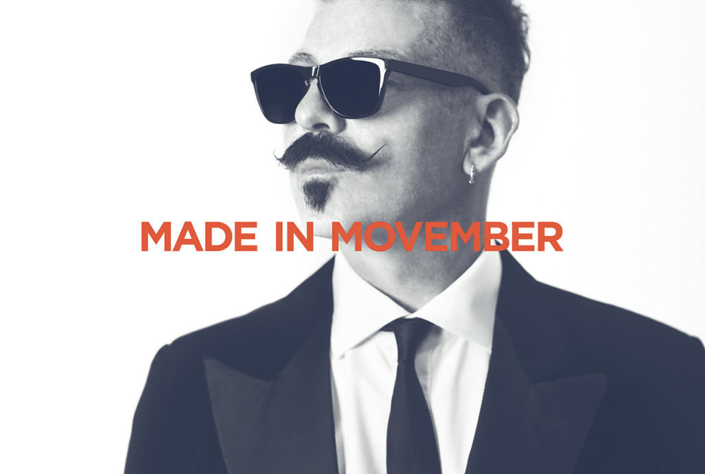made in movember.jpg