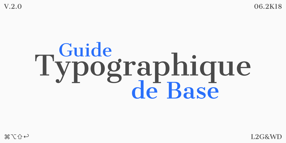 Guide Typographique de Base, Loris Grillet.